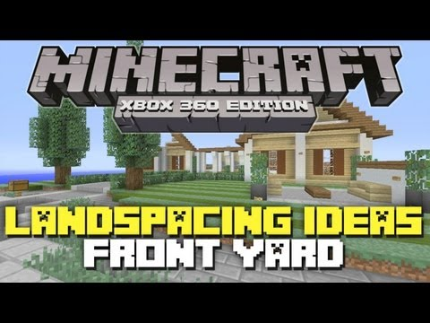 Minecraft Xbox 360: Landscaping Ideas & Tutorial! (Front Yard)