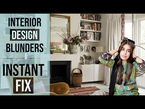 BIGGEST INTERIOR DESIGN MISTAKES NEGLECTED | Interior design blunders to avoid & solutions to fix